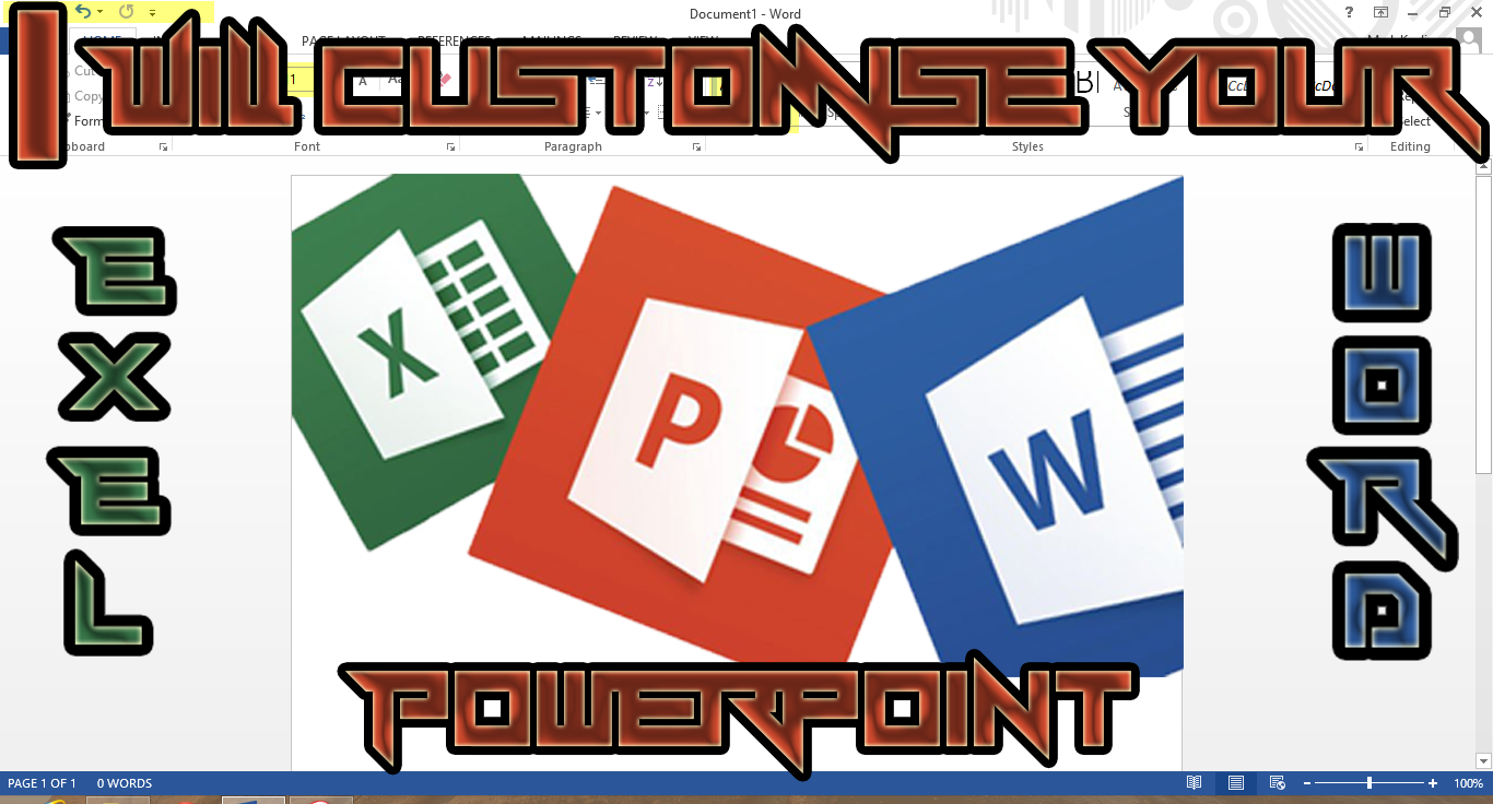 customise your Word, Power Point, Exel Documents customise your Word, Power Point, Exel Documents