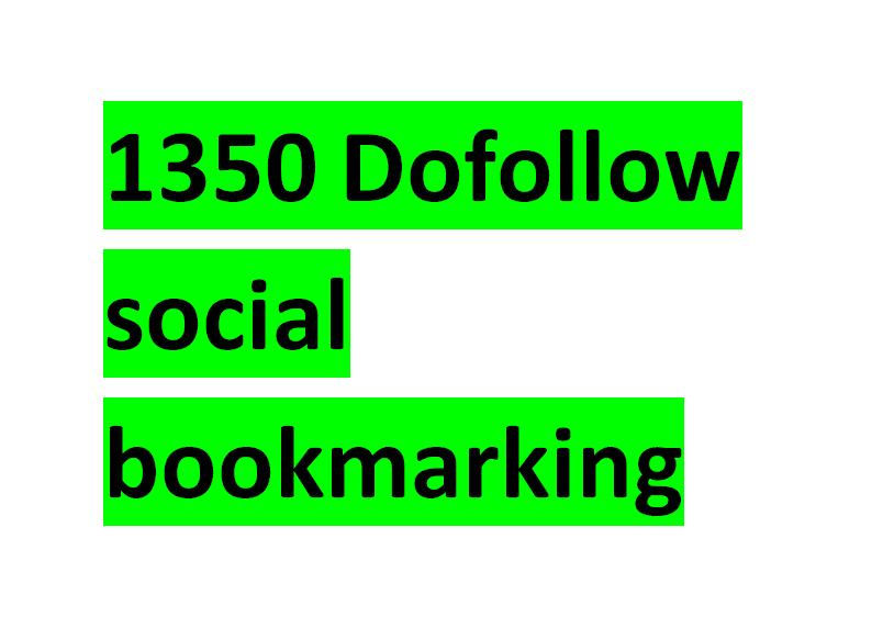 ubmit your website to 1350 Dofollow Social bookmarking sites