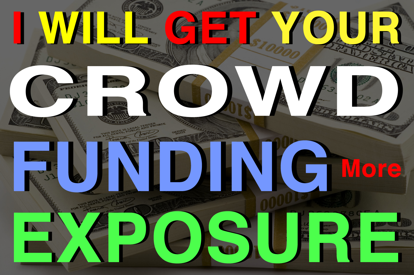 get your CrowdFunding more EXPOSURE for