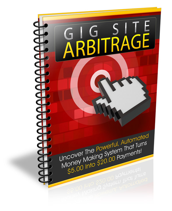 provide you with gig site arbitrage learn how to make money online fast
