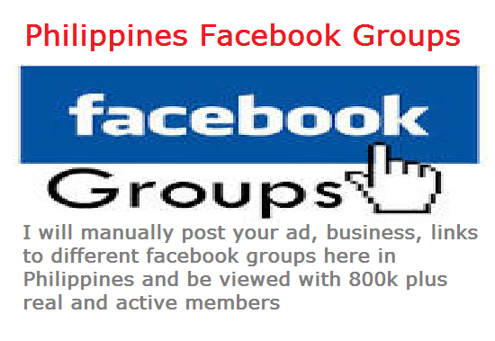 promote your business/ ad / links to different Facebook groups here in Philippines with 800k real and active members