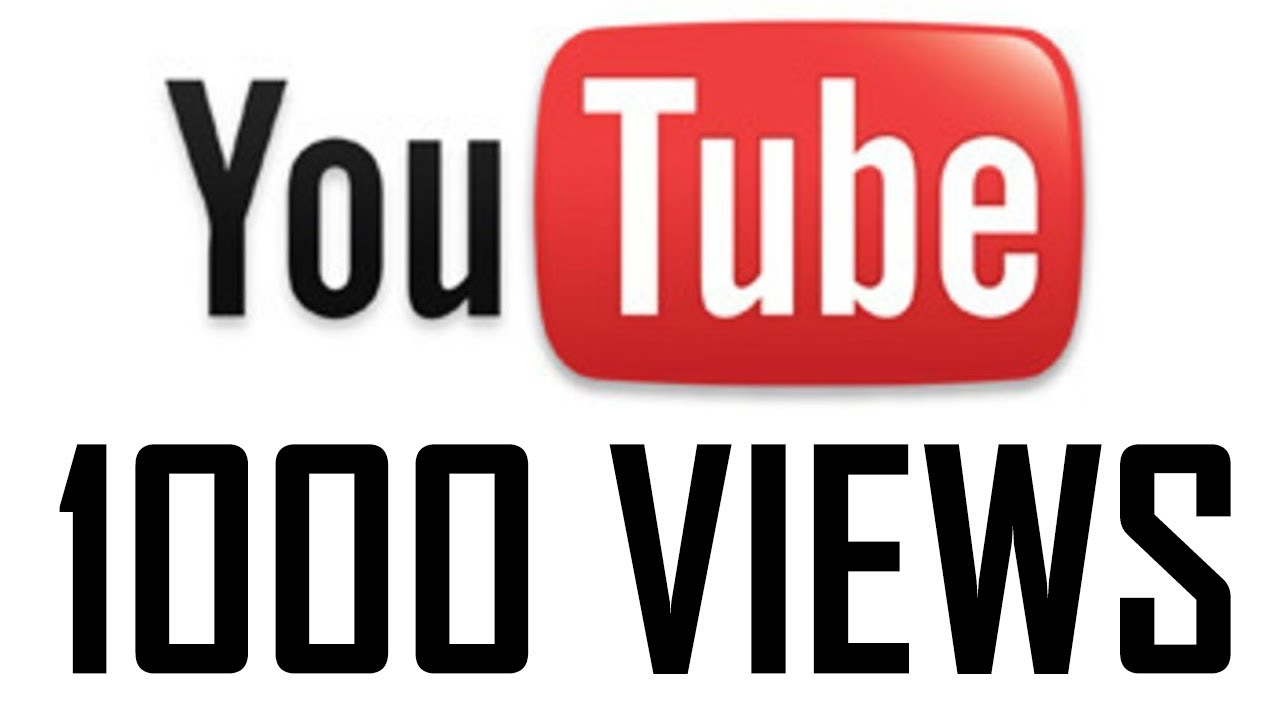 give 1,000 YouTube Views