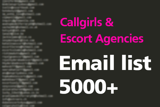 give you 5000 emails of callgirls and escort agencies