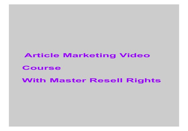 give Article Marketing Video Course