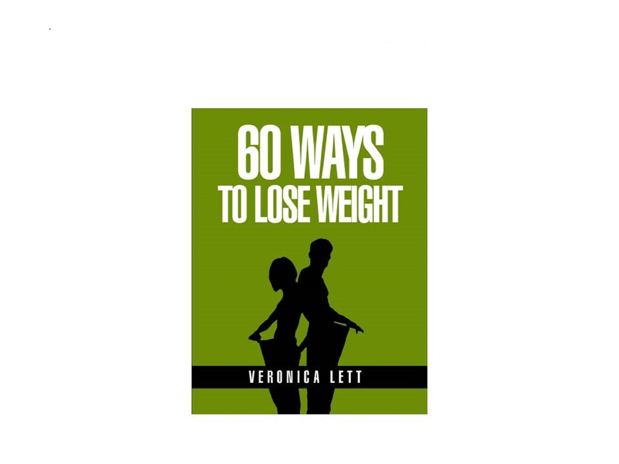 show you 60 Ways to Lose Weght