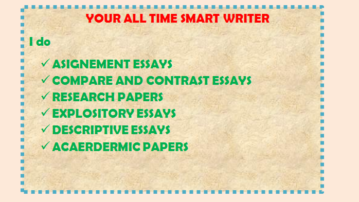 be your all time smart writer