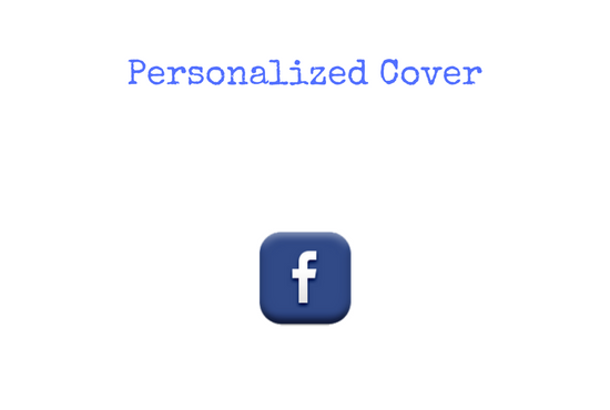 Create Facebook Custom Cover