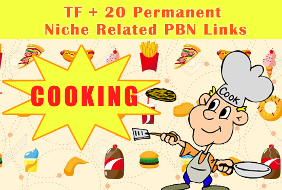 Boost Your Rankings With High TF 20 Cooking Related Pbn Links