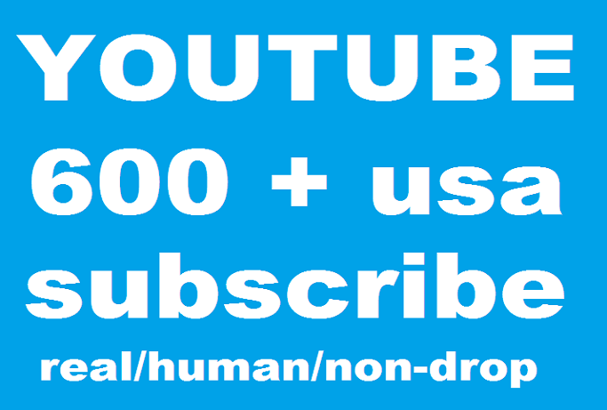 Provide 600 usa youtube real subscribers