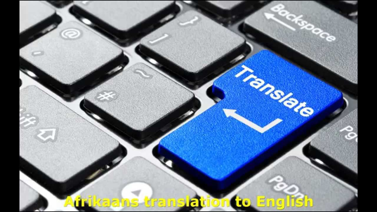 translate any Afrikaans or English documents professionaly