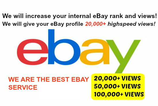 drive 20,000+ VIEWS To Your eBay Profile
