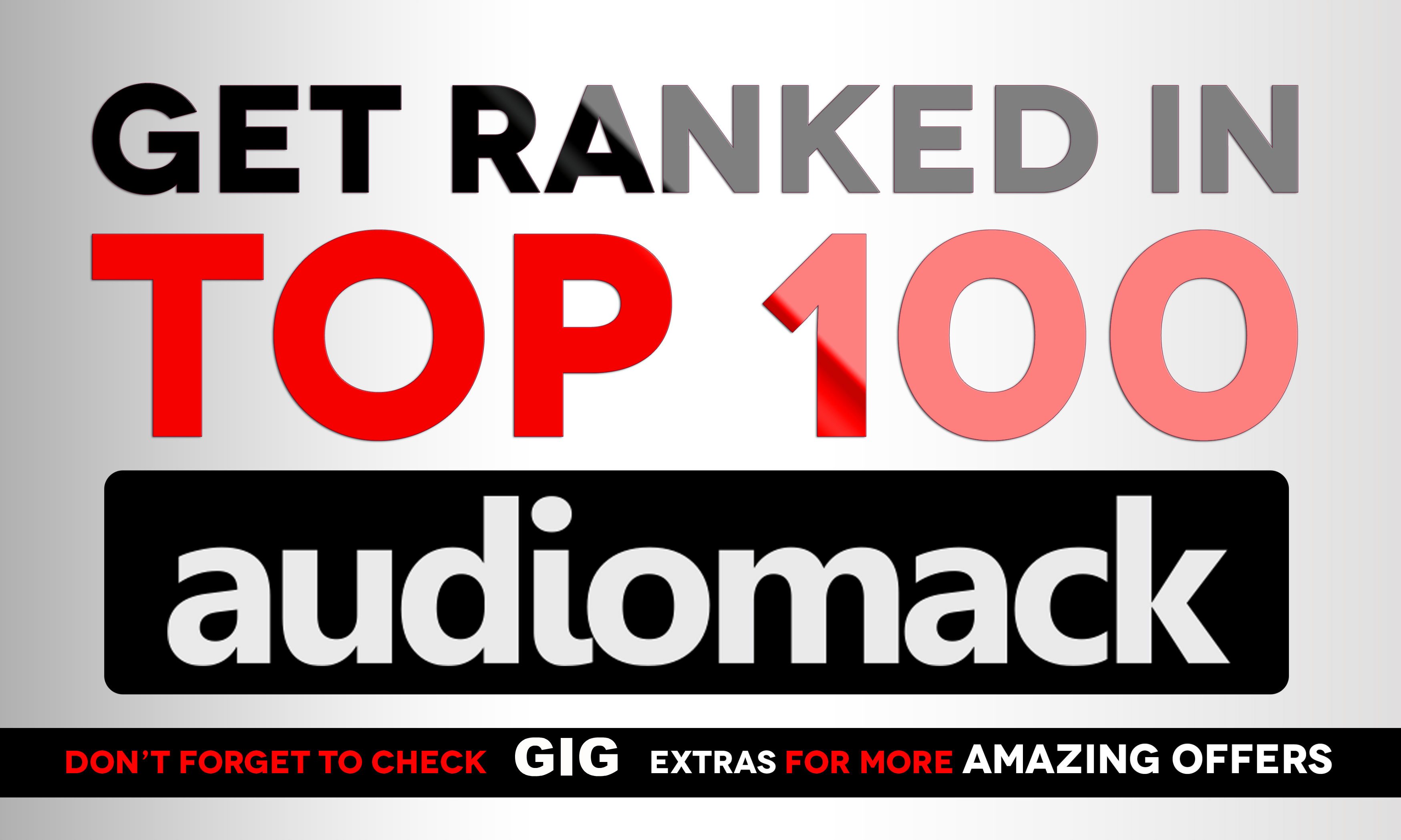 get Your AudioMack Song to TOP 100, 50