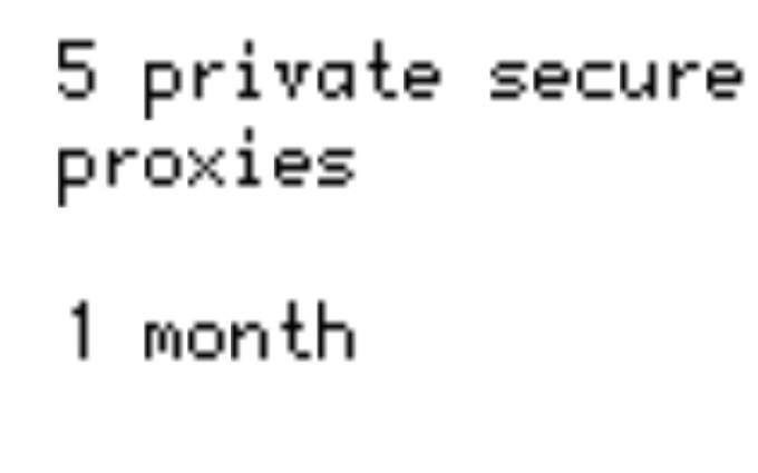 provide 5 elite proxies for a month