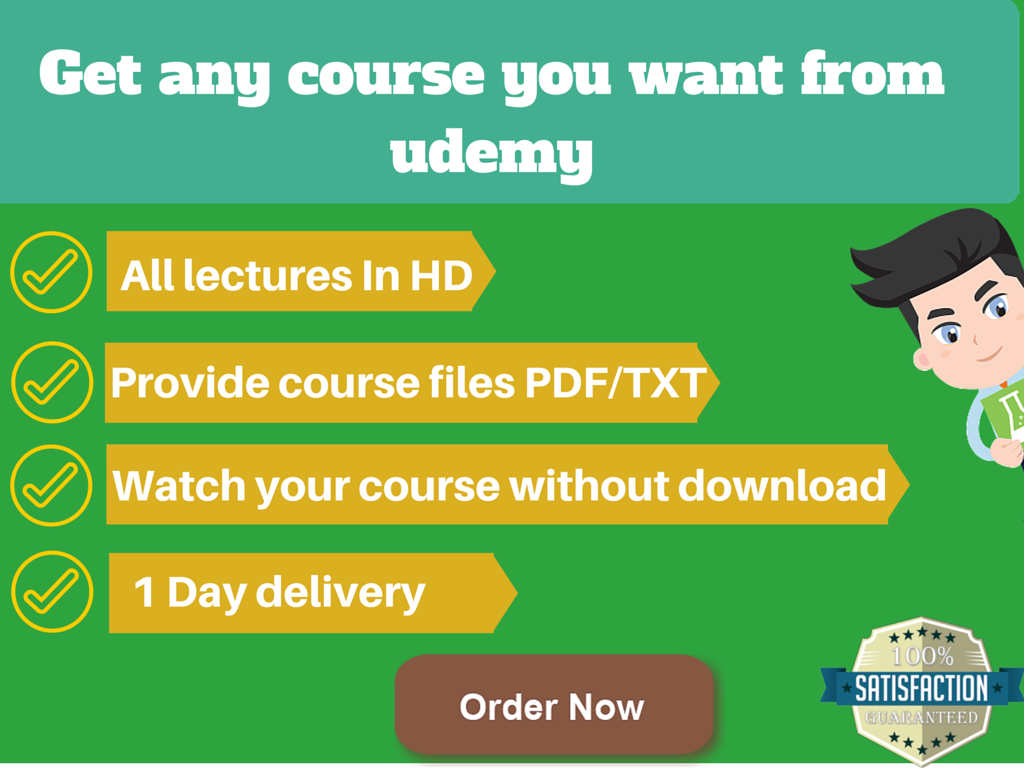 give you any udemy course you want within 24h