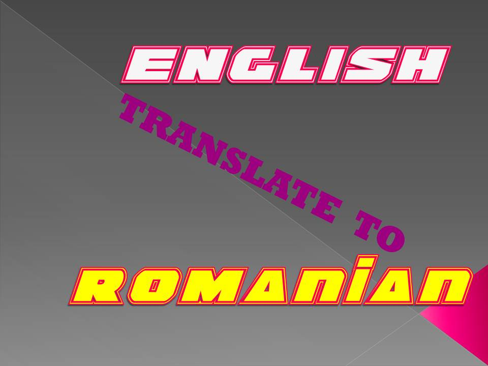translate up to 500 words English to Romanian
