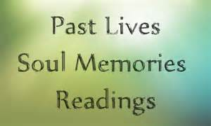 do a Past Life reading for your soul