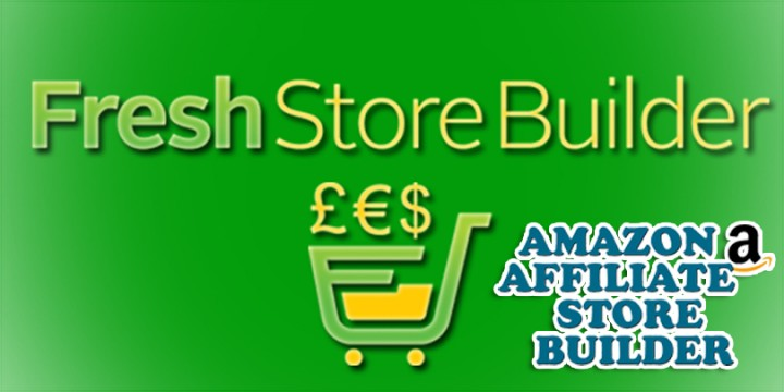 send you Fresh Store Builder – Amazon Affiliate Stores + 2 Extras