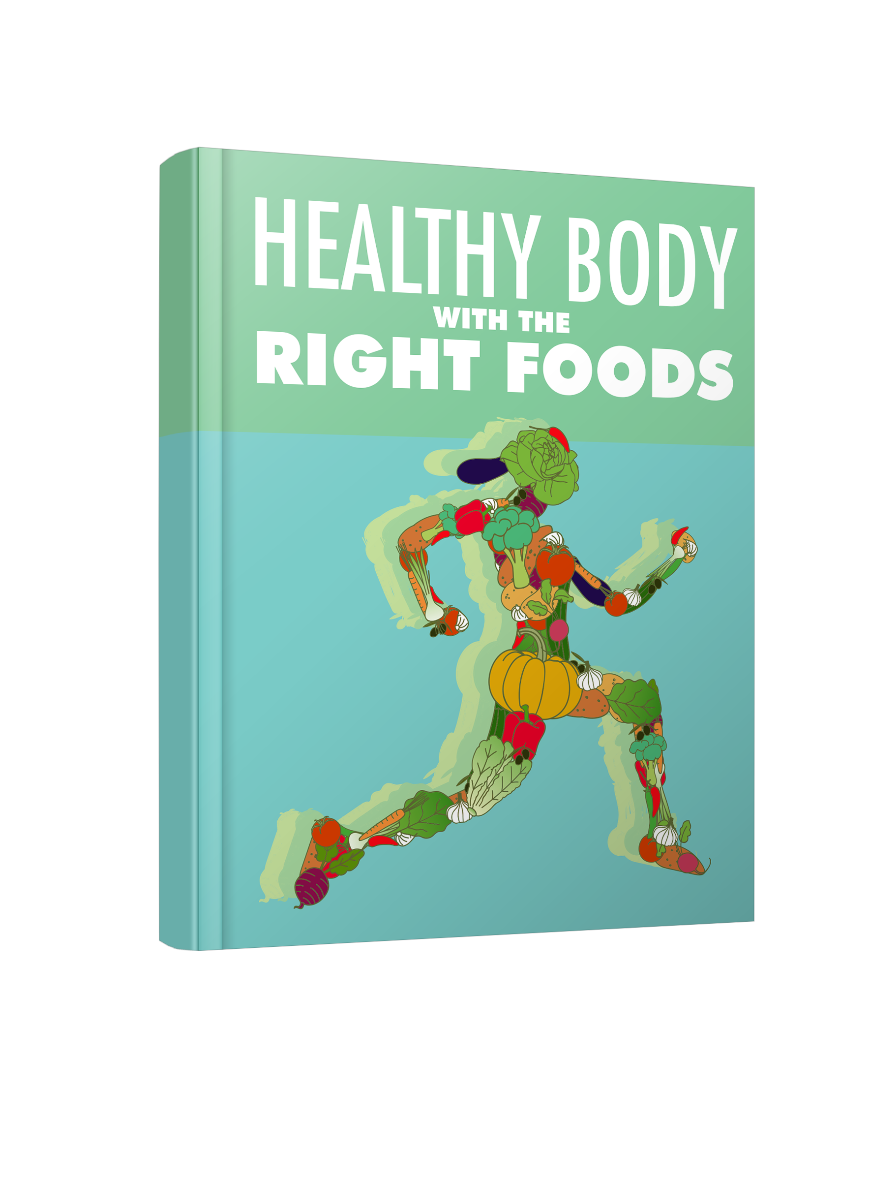 """give you """"Healthy Body with The Right Foods"""""""