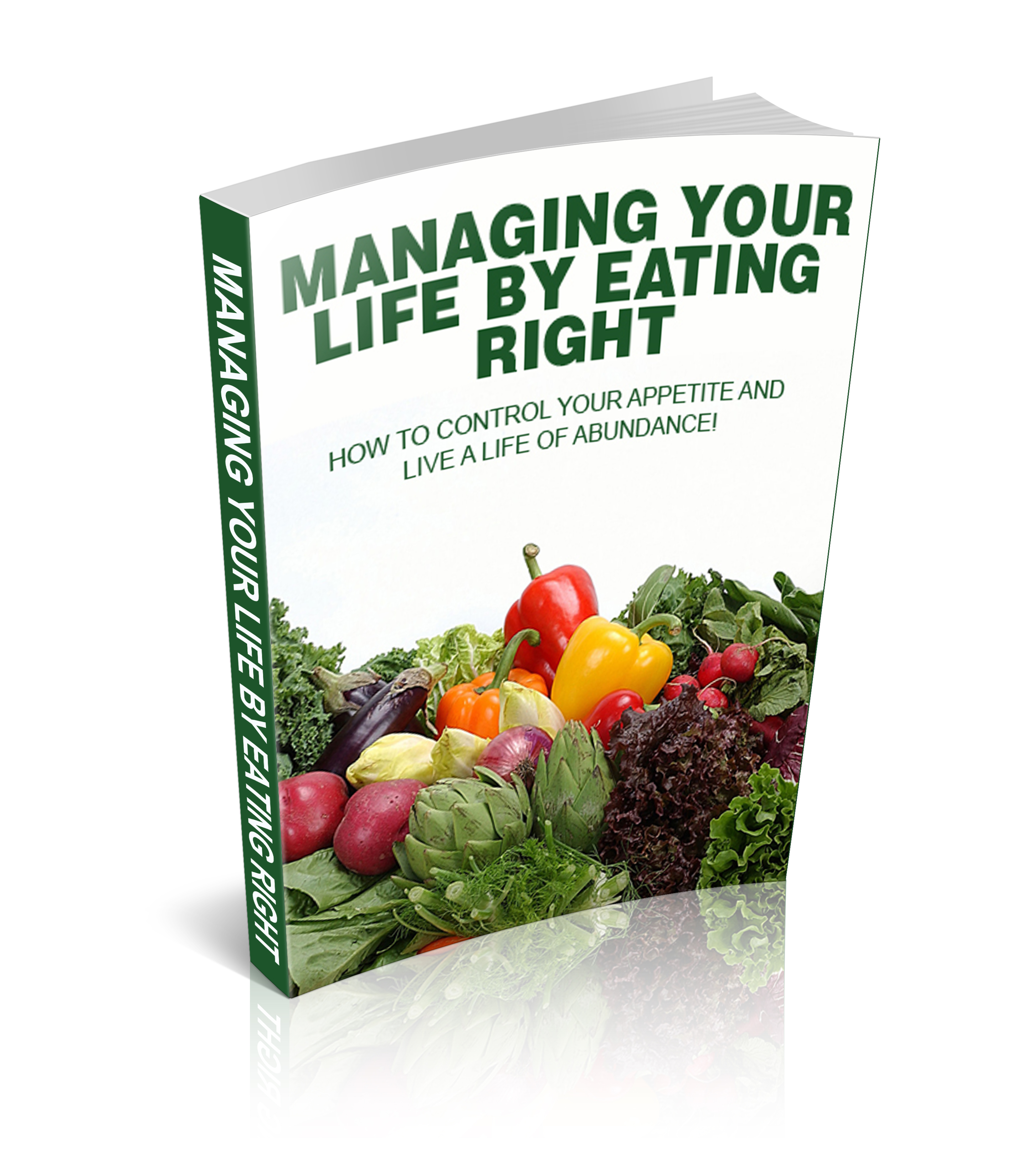 Managing Your Life By Eating Right