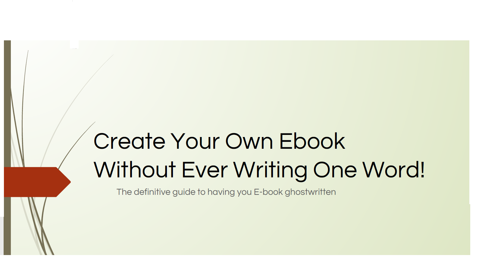 show how to creat an ebook that sells without ever writing one word