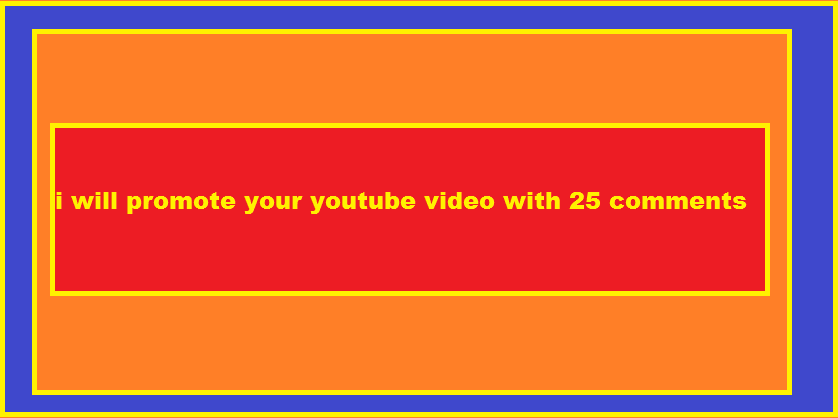 promote your youtube video with 25 comments and 100 likes