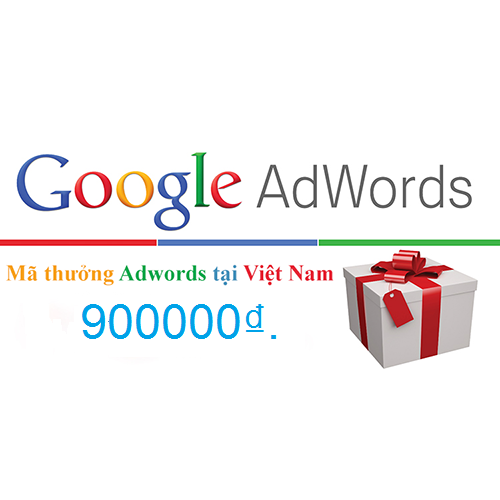 give you 1xGoogle Adwords Coupon of Value 900,000đ For Vietnam