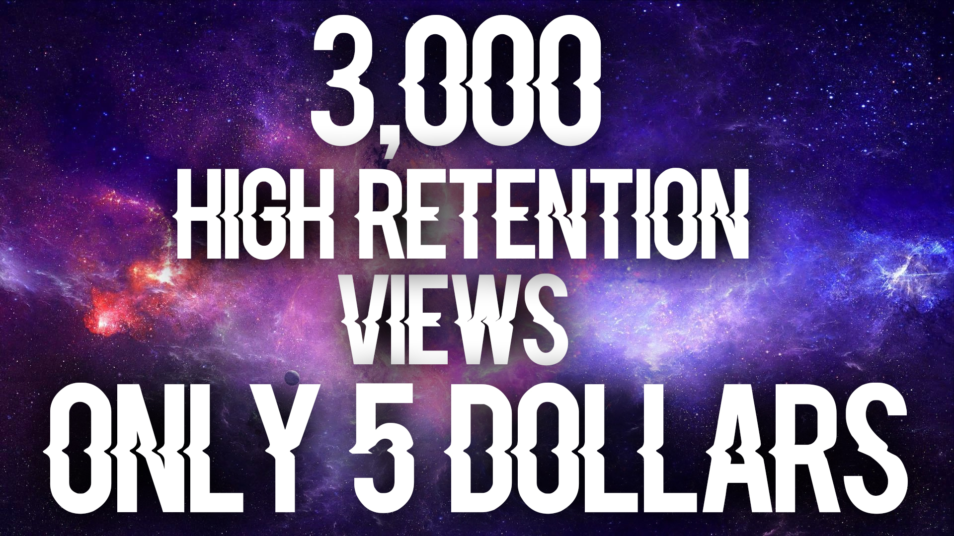 give you 3,000 retention views