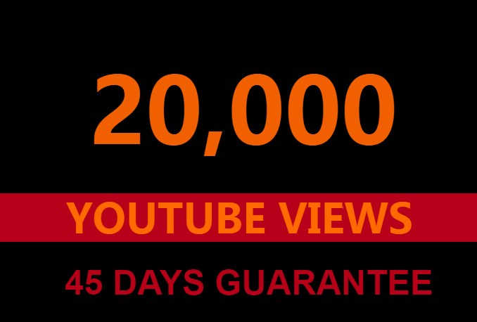20000 Guaranteed youtube views