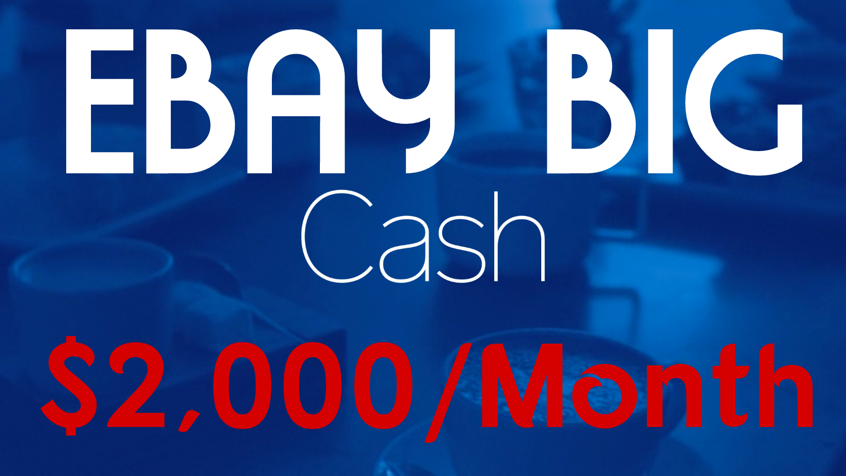 Give You My Secret to Making $2000 every Month on eBay