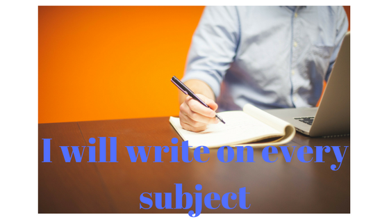 write about any subjects for a blog, article, ebook, etc.