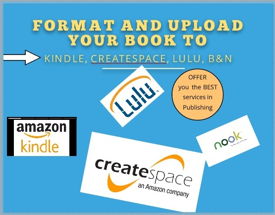 Format your book for kindle, createspace, lulu etc sites