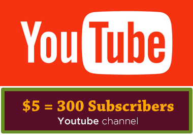 add 300 Subscribers to your Youtube channel