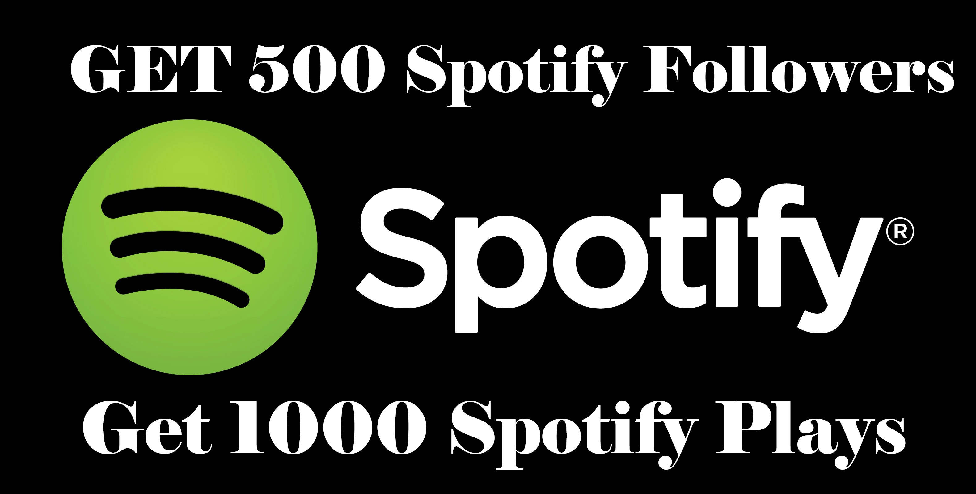 give 500 Spotify Followers & 1000 Spotify Plays