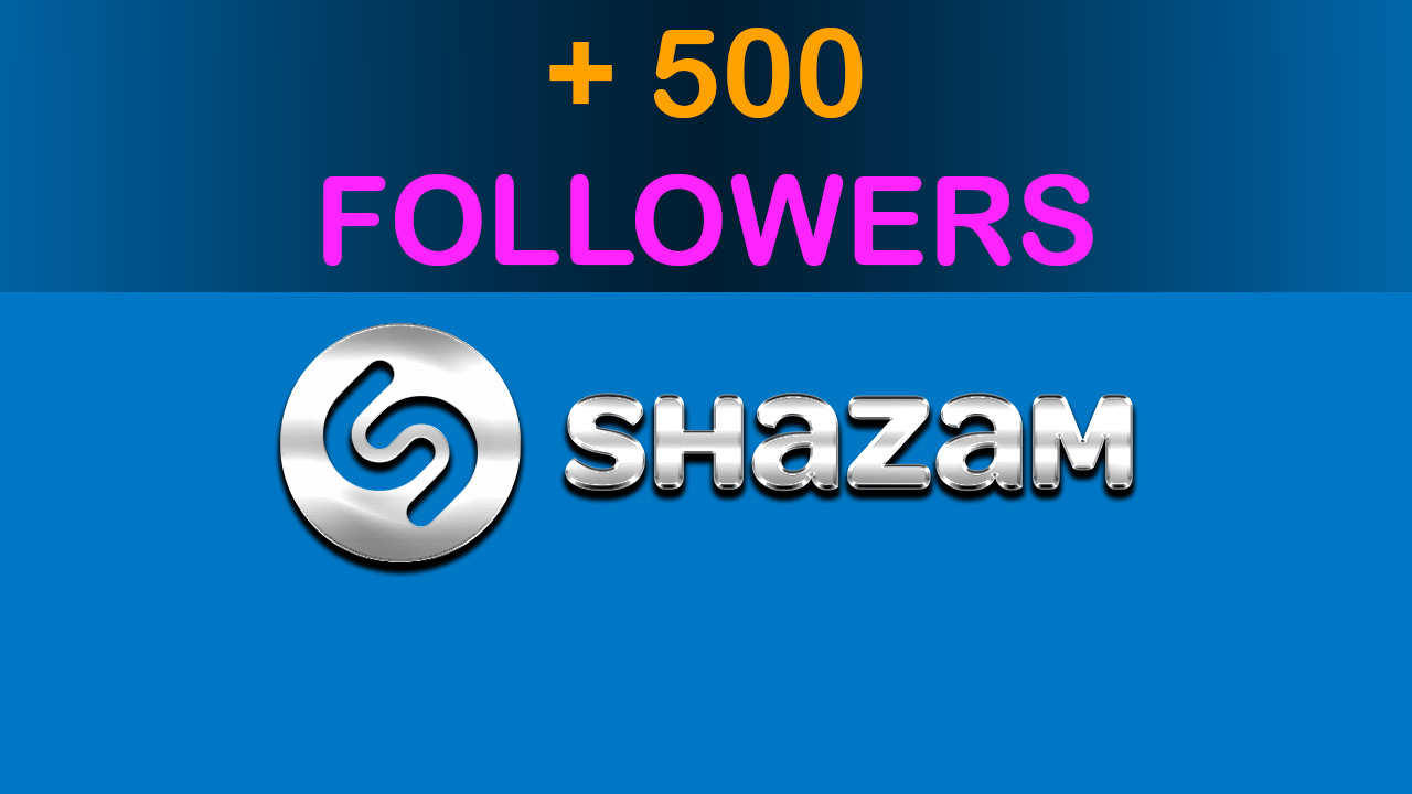 add 500 Shazam Followers to your profile