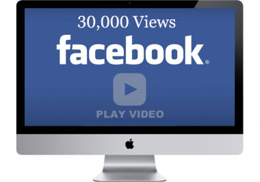 provide 30000 facebook video views