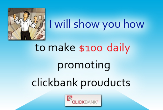 Help You Earn 100 Usd Daily From Clickbank