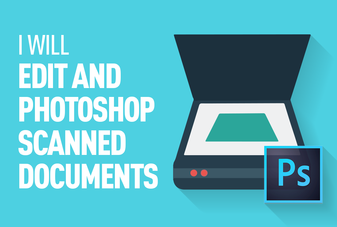 Edit And Photoshop Scanned Or Downloaded Documents
