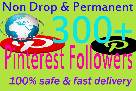 Give you Real Pinterest 300+ Followers