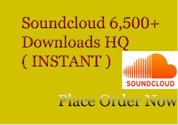 Soundcloud HQ Instantly 6500 Downloads