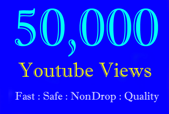 Add 50,000 High Quality Youtube views and 100 Likes