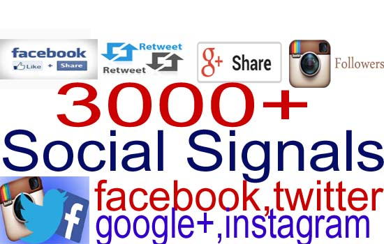 give your 3000+ Social Signals