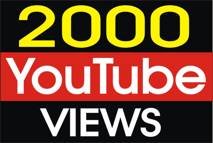 2.000 PLus HQ youtube views within 6 hours