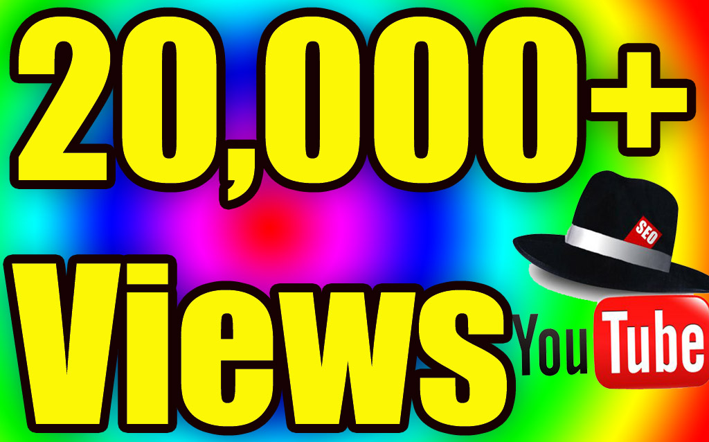 Add 20,000 real views on YouTube.