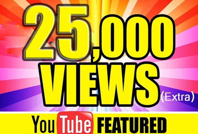 Add 25,000 real views on YouTube.