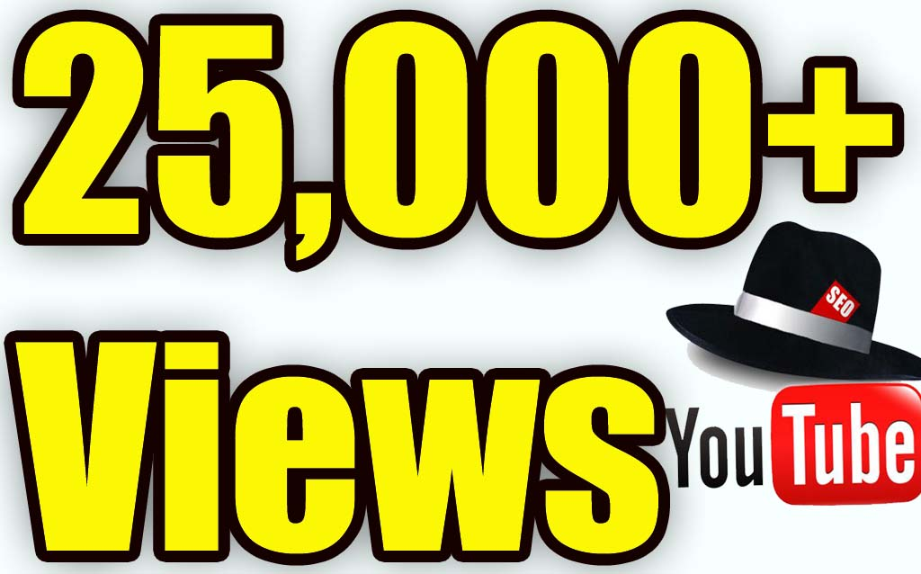 Add 25,000+ High Quality Youtube views