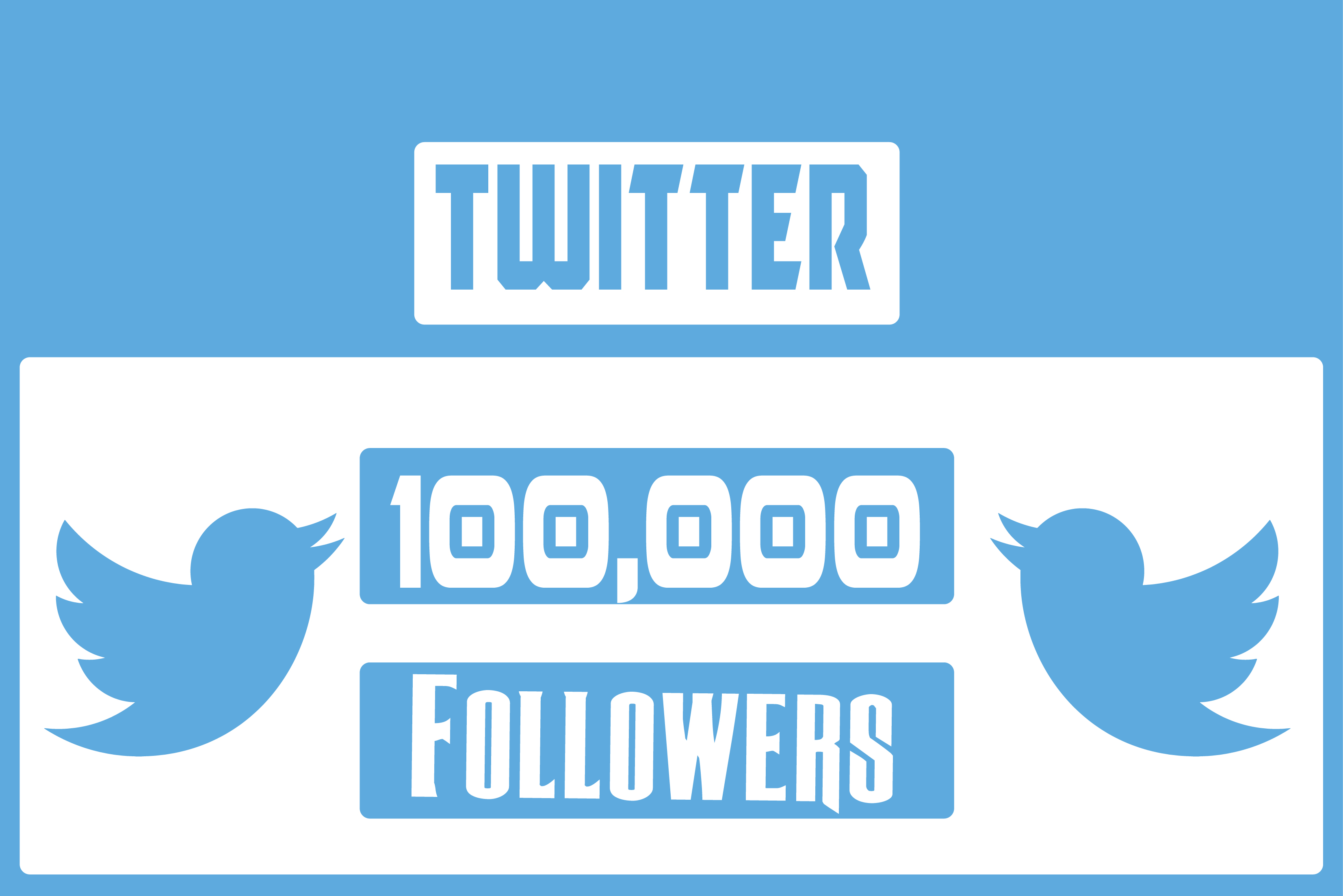 provide you 100,000 real active Twitter followers