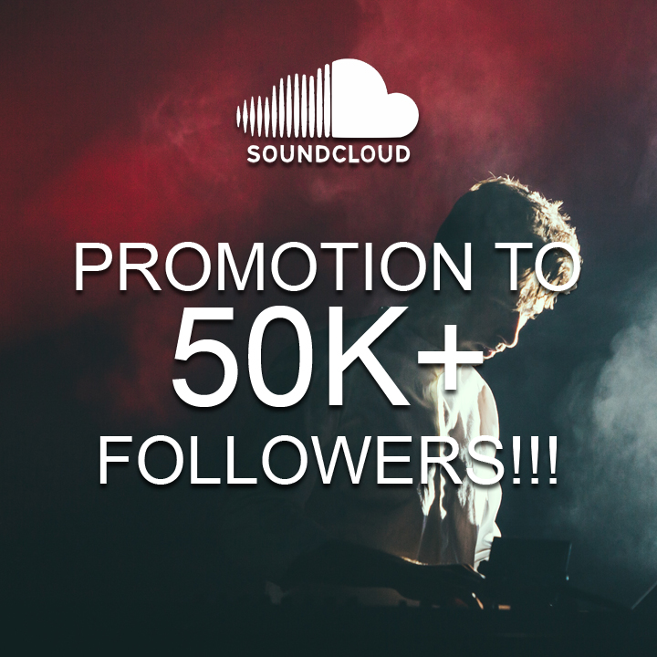 promote your track to 50,000+ Soundcloud users and ensure views on your track!