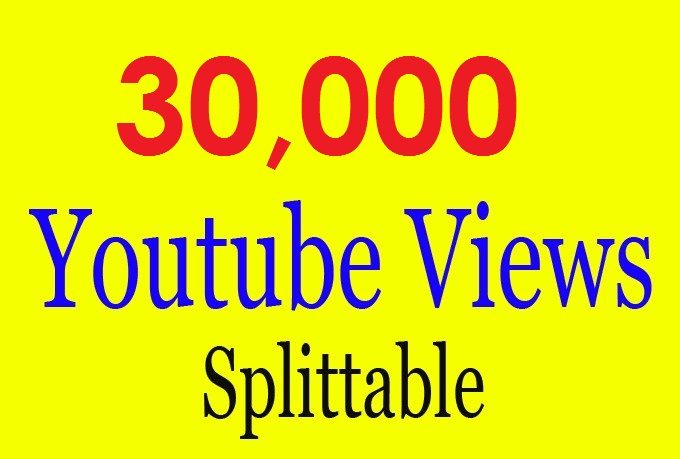 give 30000 Youtube views