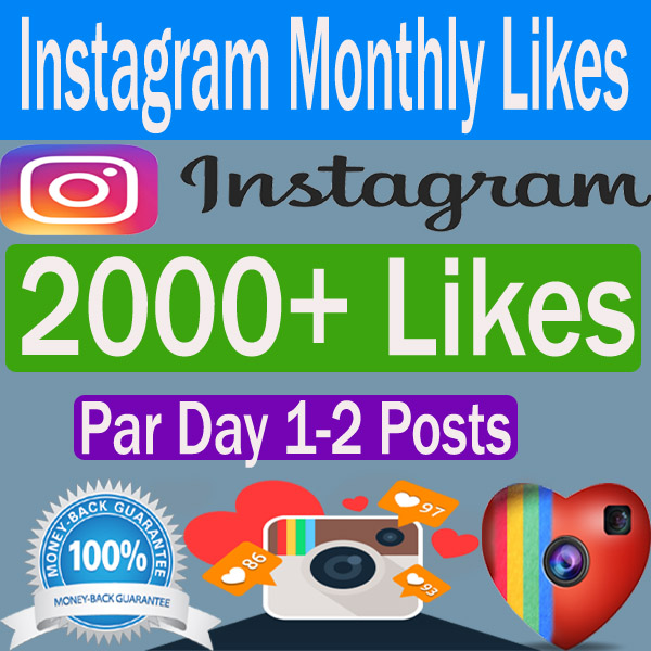 Add 2,000+ Instagram Likes Monthly Packages