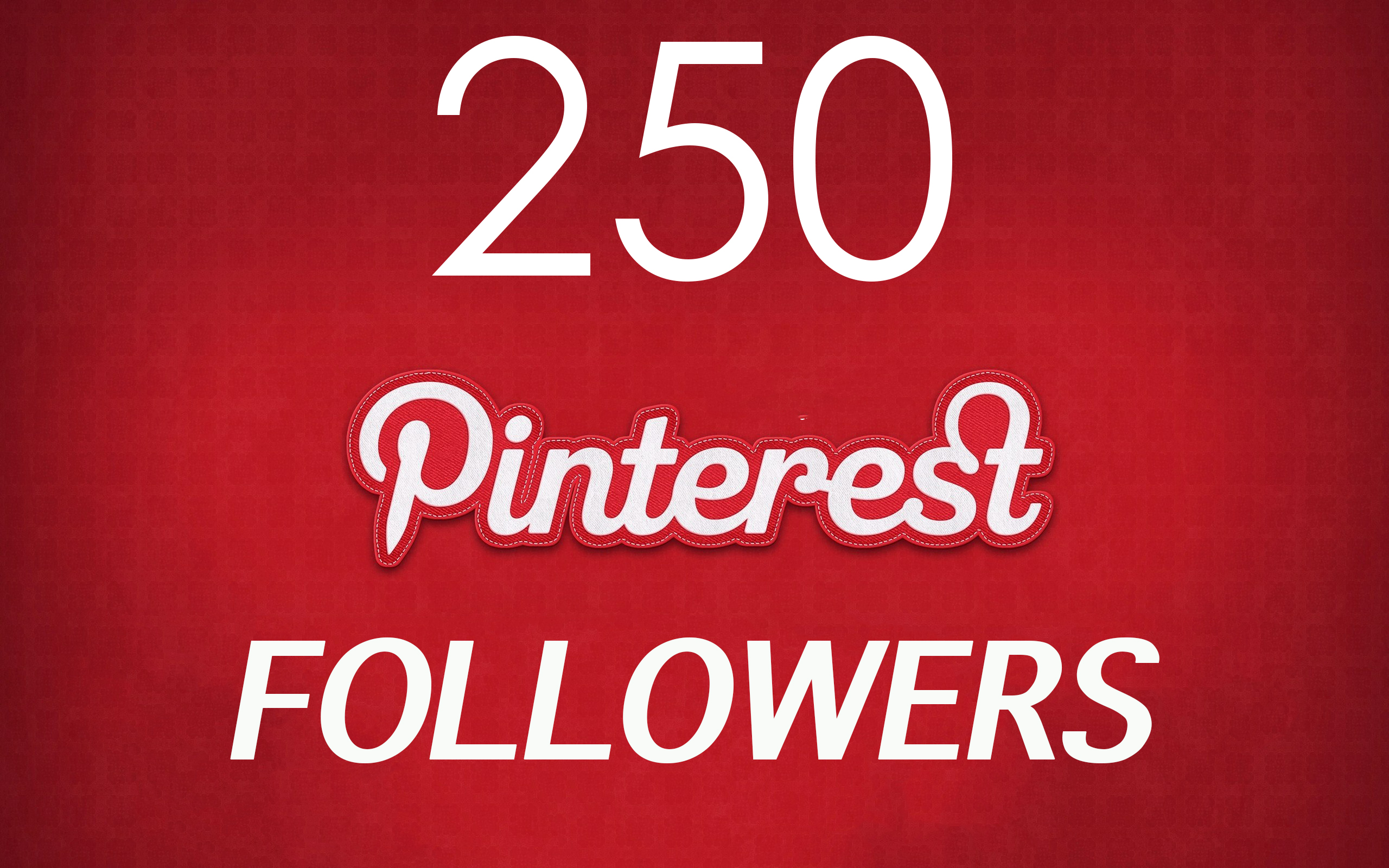 Provide 250 pinterest followers high quality guaranteed